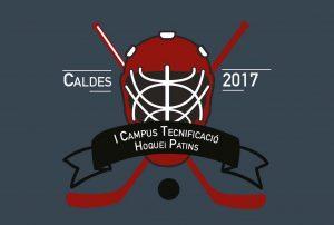 Campus hoquei patins 2017 Caldes de Malavella